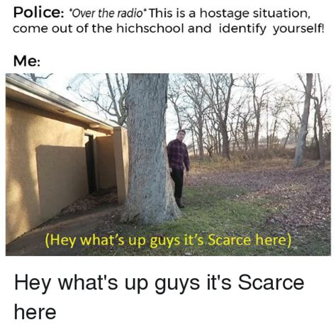 memes  hey whats  guys  scarce
