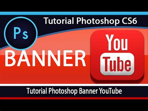 tutorial photoshop banner tutorial photoshop banner youtube youtube
