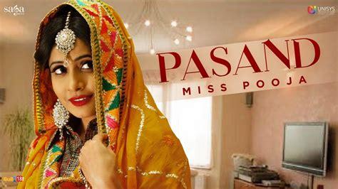 miss pooja song punjabi pasand miss pooja full audio new punjabi song 2017