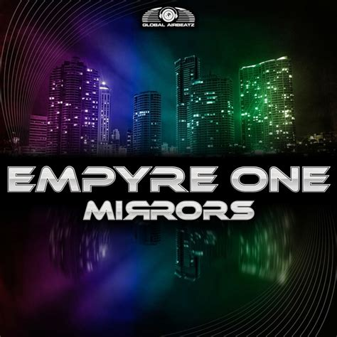 download mp3 gac cover mirror mirrors by empyre one on mp3 wav flac aiff alac at