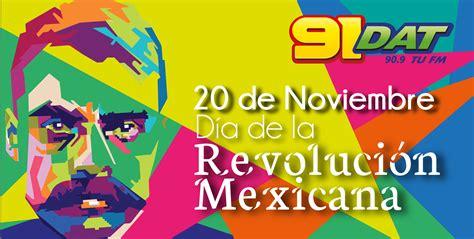 dia 20 de noviembre la revolucion mexicana para pintar 20 de noviembre d 237 a de la revoluci 243 n mexicana 91 dat oficial
