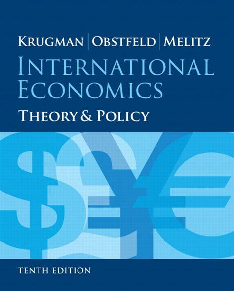 International Economics 1 krugman obstfeld melitz international economics theory and policy pearson