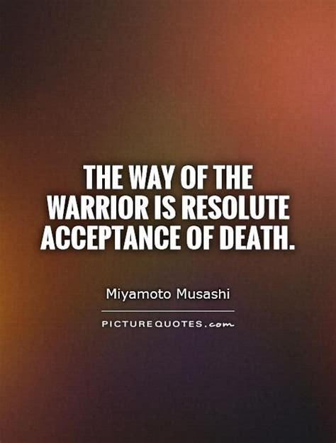 way of the warrior the philosophy of enforcement superbia books miyamoto musashi quotes on quotesgram