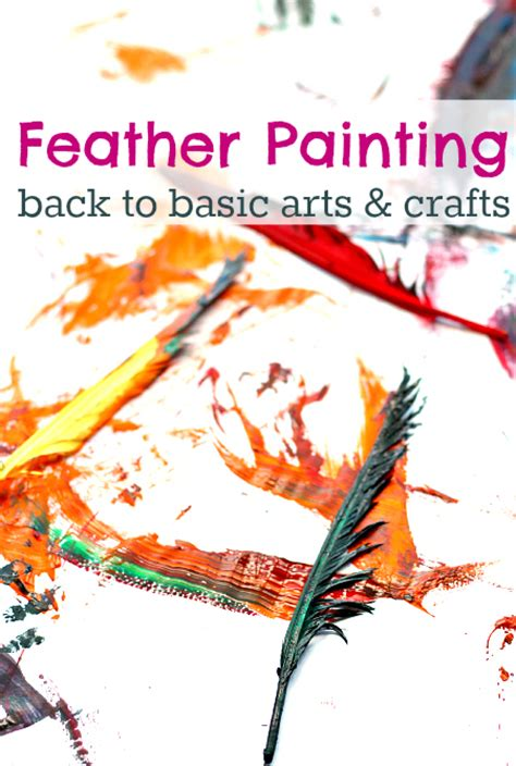 painting for toddlers free feather painting back to basics no time for flash cards