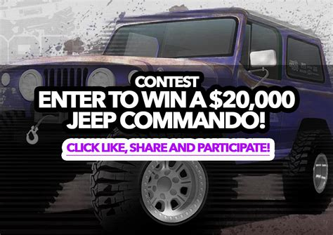 Win A Jeep Sweepstakes - sweepstakes enter to win a 20 000 jeep commando