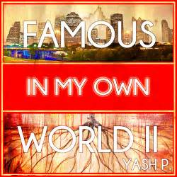 My Own World 2 Yash P In My Own World 2 Hosted By Black Label