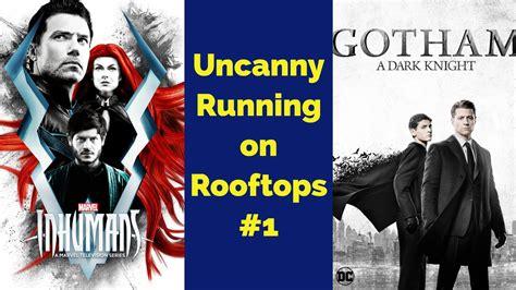 the running series 1 the uncanny season marvel s inhumans gotham uror 1