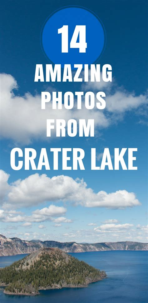 6 Tips For Breathtaking Photos by 6 Tips For Visiting Crater Lake Oregon 14 Amazing Photos