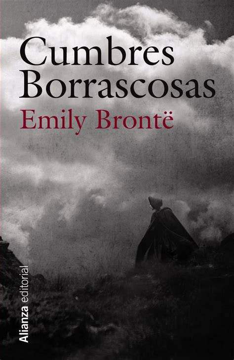 libro cumbres borrascosas wuthering best 25 emily bronte ideas on wuthering heights quotes wuthering heights and