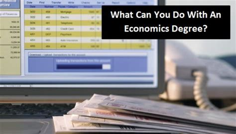 What Can You Do With Accounting Degree And Mba by What Can You Do With An Economics Degree 2018 2019