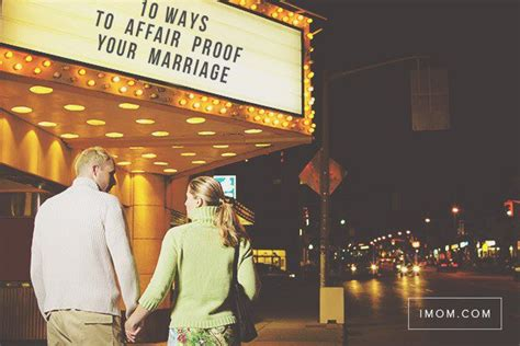 How To Make Your Marriage Affair Proof by 10 Ways To Affair Proof Your Marriage Imom