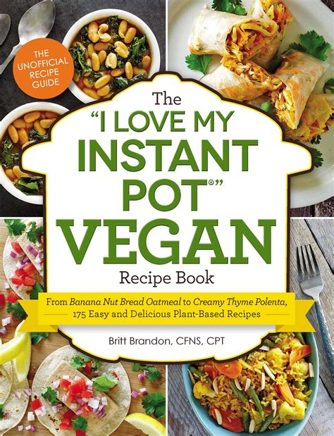 the i my instant pot the quot i my instant pot quot vegan recipe book from banana