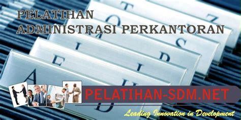 Staff Administrasi Perkantoran modern office administration pelatihan sdm pelatihan sdm