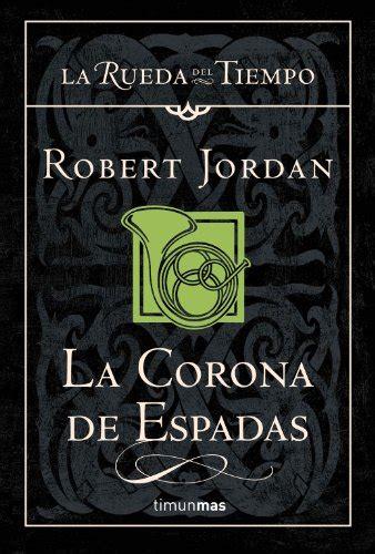 libro la corona leer libro la corona de espadas descargar libroslandia