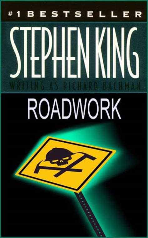 roadwork a novel books devouring texts devouring stephen king as richard