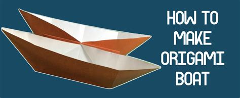 How Do You Make An Origami - how do you make an origami boat 28 images steam boat
