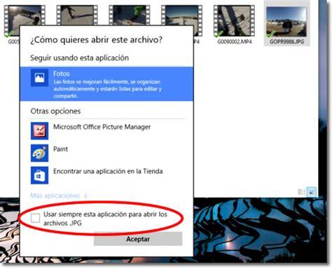 abrir imagenes jpg large elegir un programa predeterminado para abrir archivos en