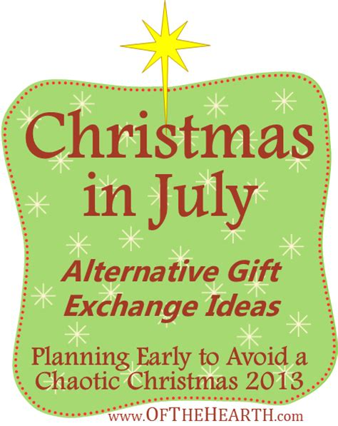 alternatives to gift giving at christmas in july alternative gift exchange ideas