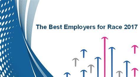best employer best employers for race list 2017 race