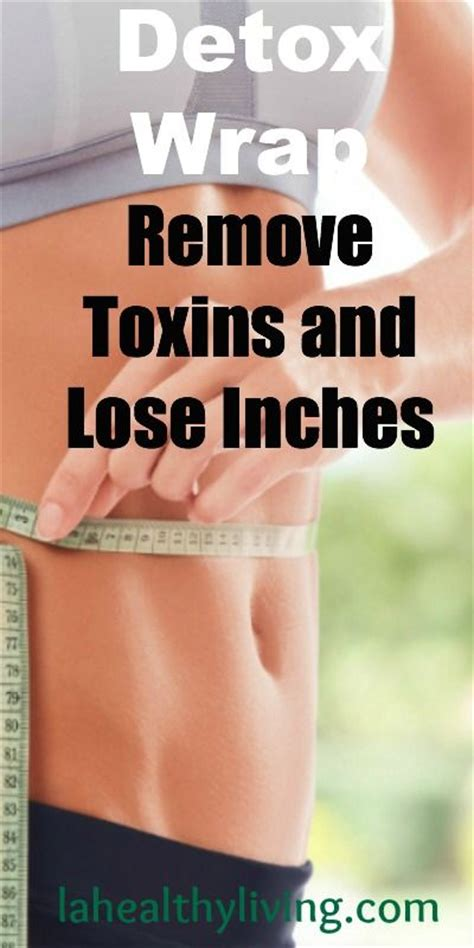 Where Can I Buy Detox Wraps by Detox Wrap Remove Toxins And Lose Inches Removetoxins