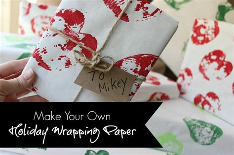 Make Own Wrapping Paper - diy make your own wrapping paper it forward