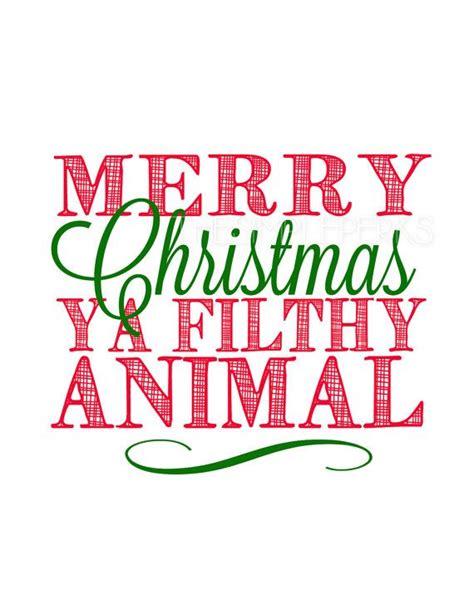 merry christmas ya filthy animal  thesimpleperks  etsy merry christmas ya filthy