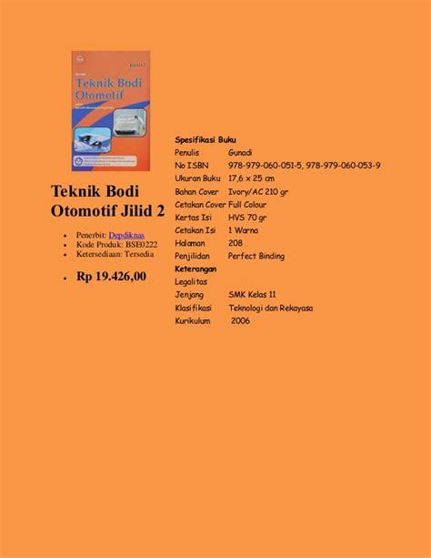 Buku Pengenalan Bodi Otomotif Tl buku pelajaran kurikulum 2006 untuk smk kelas 11 penerbit depdiknas