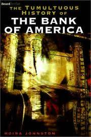 history of bank of america the tumultuous history of the bank of america june 2000
