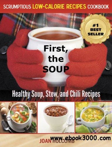the best soup cookbook tasty and healthy soup recipes for you and your family books 36 recipes for beef soup the easy beef soup recipe