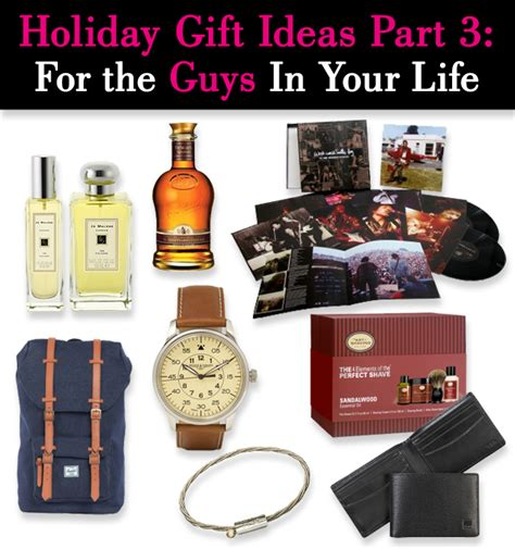 holiday gift ideas part 3 for the guys in your life