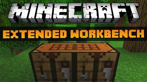 mine craft work bench extended workbench mod 1 10 2 1 7 10 1 7 2 azminecraft