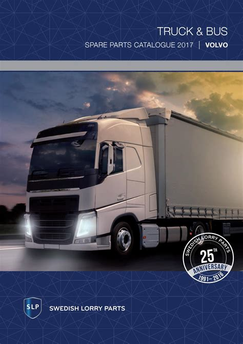 volvo truck parts sweden volvo truck and bus catalogue 2017 by slp swedish lorry