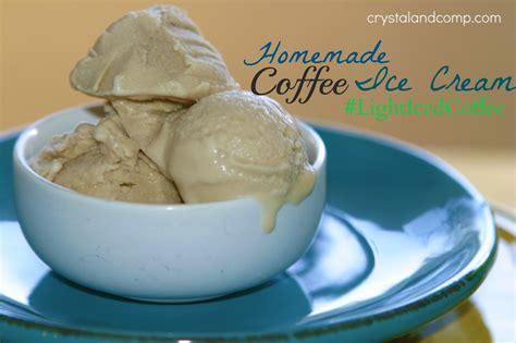 Easy Recipe: Homemade Coffee Ice Cream #LightIcedCoffee
