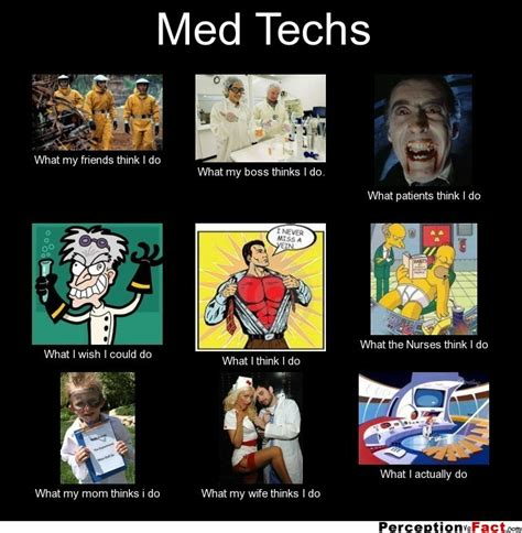 Lab Tech Meme - med techs what people think i do what i really do