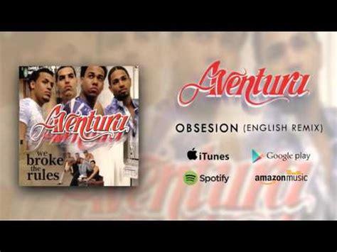 aventura obsesion english version remix aventura