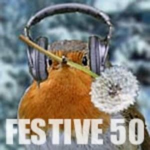the festive fifty the festive fifty the dandelion radio years louder than war