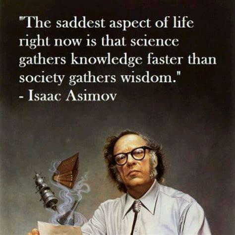 themes of true love by isaac asimov science quotes science sayings science picture quotes
