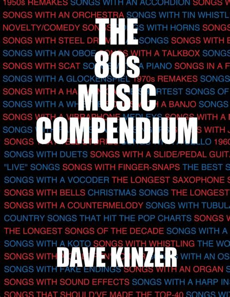 totally awesome the greatest of the eighties books q a with dave kinzer author of quot the 80s compendium