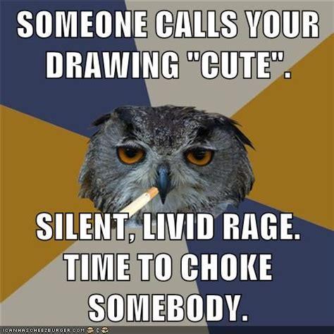 Art Owl Meme - art students owl and memes on pinterest