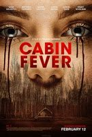 cabin fever 2016 pictures trailer reviews news dvd