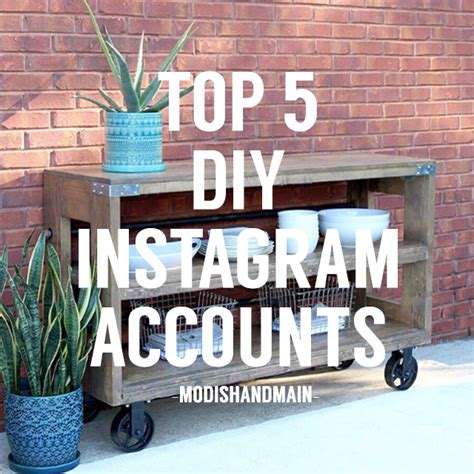diy instagram 5 diy instagram accounts to follow modish