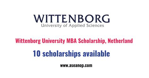 Program Sponsored Fellowships Grants Mba by Wittenborg Mba Scholarship Netherland Asean