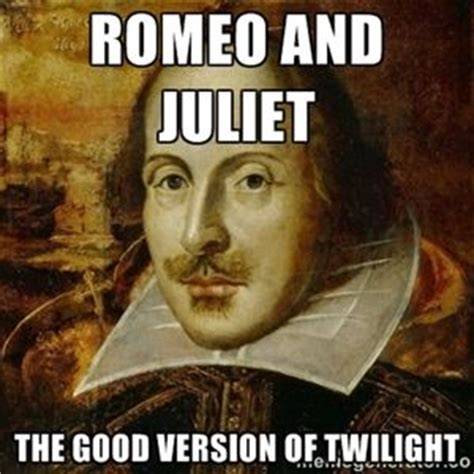 Shakespeare Lyrics Meme - 21 best images about romeo and juliet on pinterest romeo