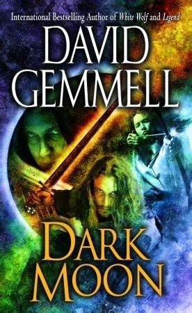 dark moon  david gemmell reviews discussion