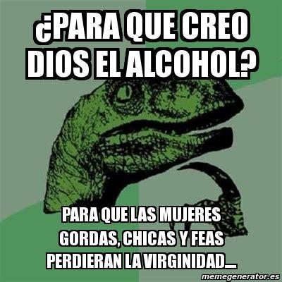imagenes memes de gordas meme filosoraptor 191 para que creo dios el alcohol para