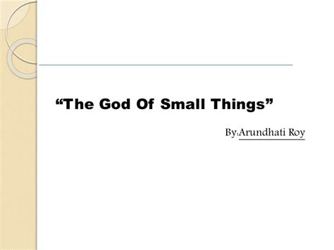 The God Of Small Things the god of small things