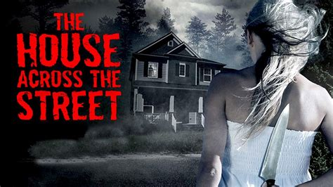 the house across the street the house across the street trailer 2015 youtube