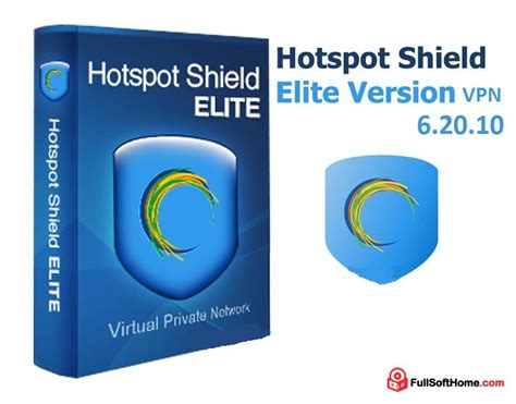 hotspot shield elite full version hotspot shield elite 6 20 10 vpn full crack free