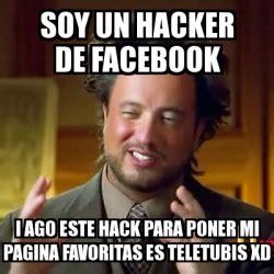 Meme Generator Bot - meme ancient aliens soy un hacker de facebook i ago este