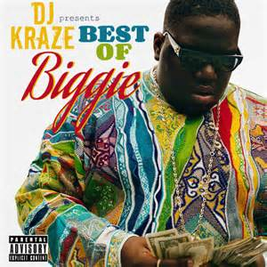 biggie smalls best hits various artists best of biggie hosted by dj kraze